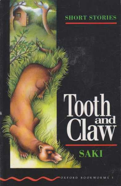 Tooth and Claw - Short Stories, Saki