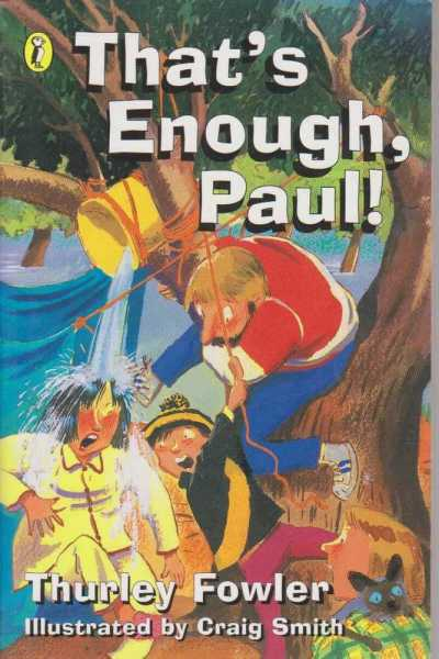 That's Enough, Paul !, Thurley Fowler