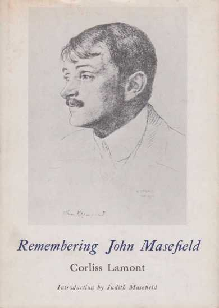 Remembering John Masefield, Corliss Lamont