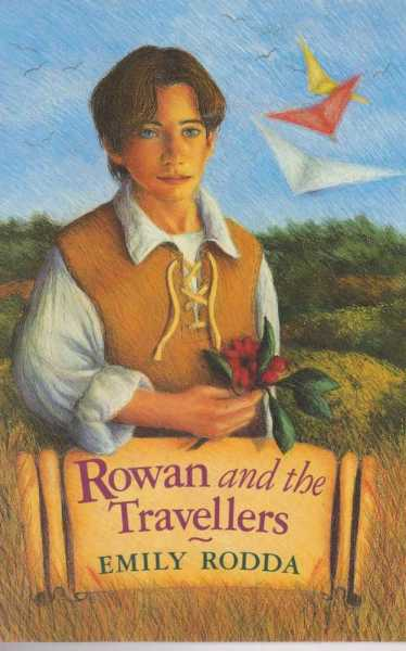Rowan and the Travellers, Emily Rodda
