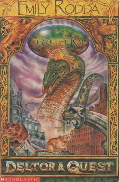 City of The Rats [Deltora Quest 3], Emily Rodda