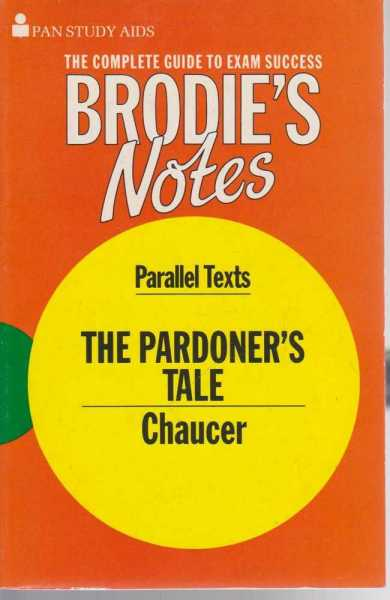 Brodie's Notes on Chaucer's The Pardoner's Tale, Graham Handley