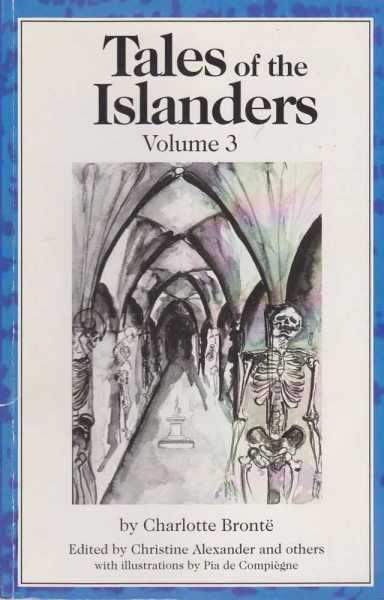 Tales of the Islanders Volume 3, Charlotte Bronte