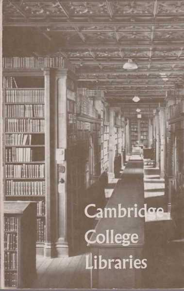 Cambridge College Libraries: Aids for Research Students, A. N. L. Munby