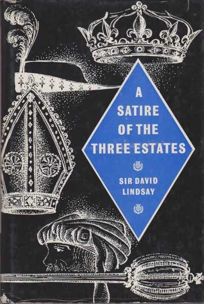 A Satire of the Three Estates, Sir David Lindsay