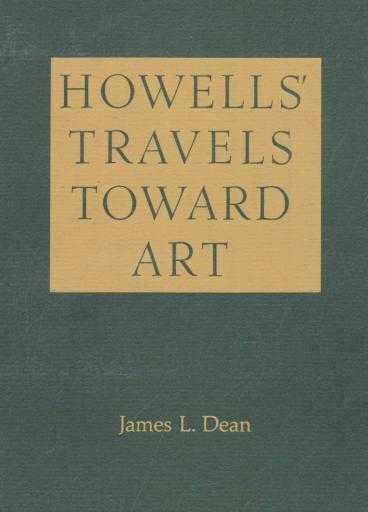 Howell's Travels Toward Art, James L Dean