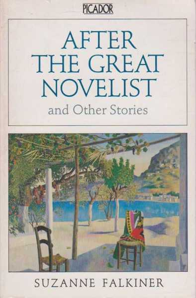 After the Great Novelist and Other Stories, Suzanne Falkiner