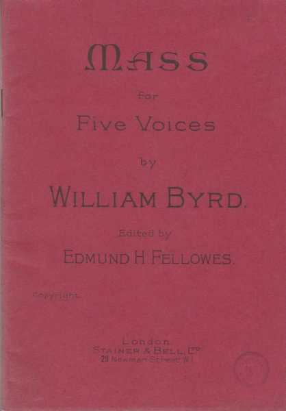 Mass For Five Voices, William Byrd