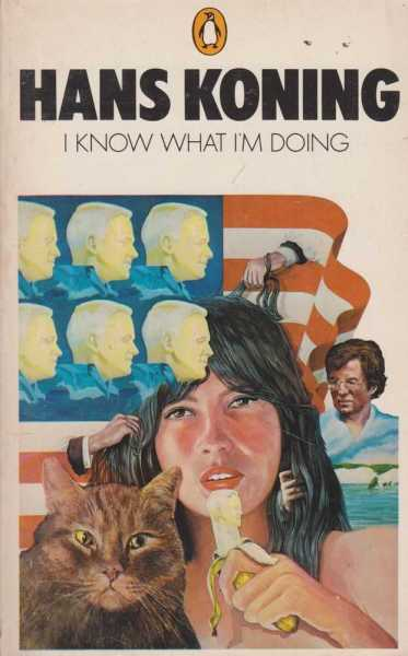 I Know What I'm Doing, Hans Koning
