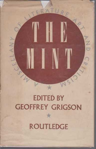 The Mint - a Miscellany of Literature Art and Criticism, Geoffrey Grigson [editor]