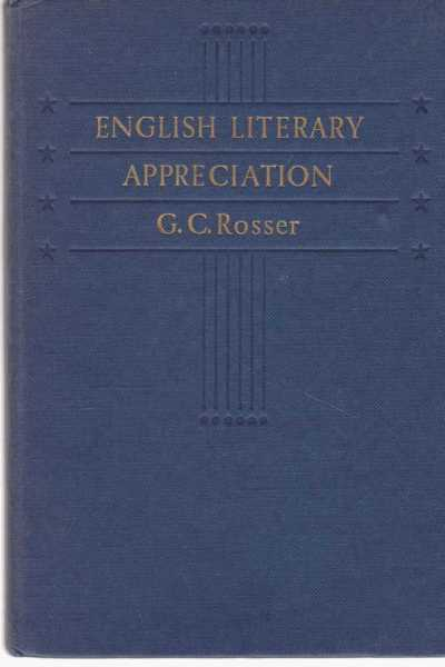 English Literary Appreciation, G. C. Rosser