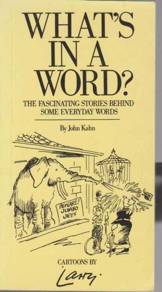 What's in a Word?, John Kahn