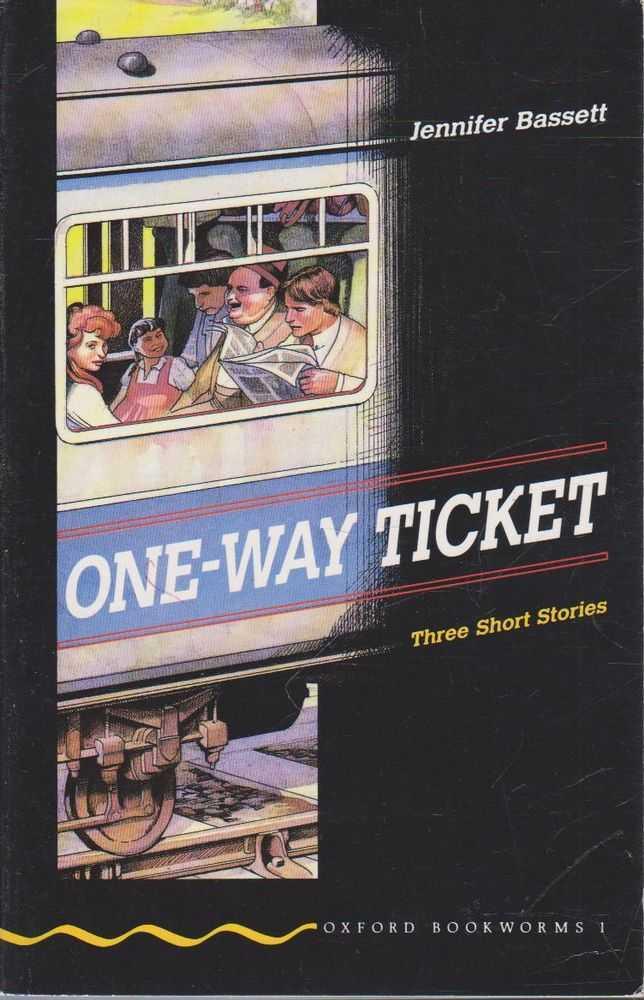 One-Way Ticket - Three Short Stories, Jennifer Bassett