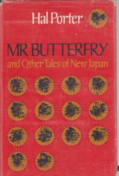 Mr Butterfry and Other Tales of New Japan, Hal Porter