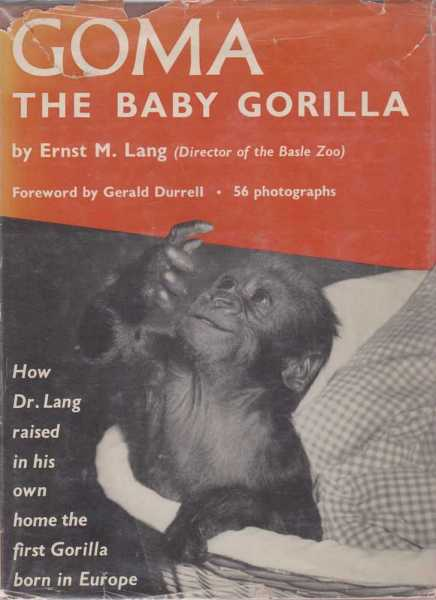 Goma, The Baby Gorilla, Ernst M. Lang