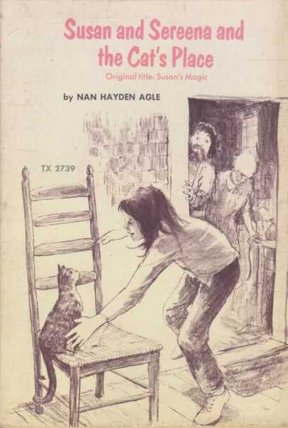 Susan and Sereena and the Cat's Place, Nan Hayden Agle