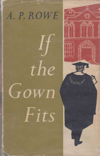 If The Gown Fits, A. P. Rowe