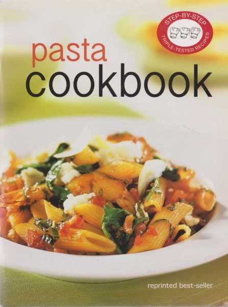 Pasta Cookbook, Wendy Stephen [Editor]