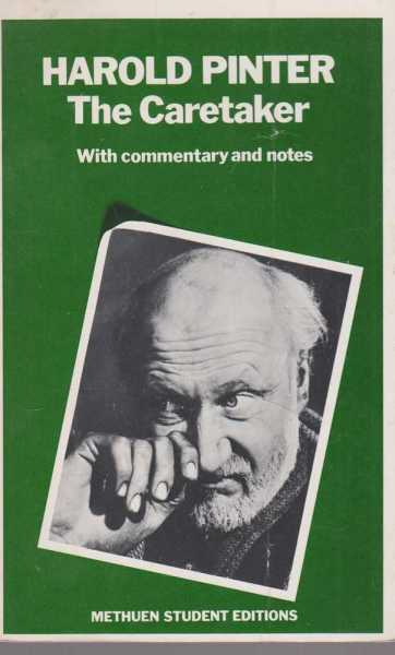 The Caretaker - With Commentary And Notes, Harold Pinter