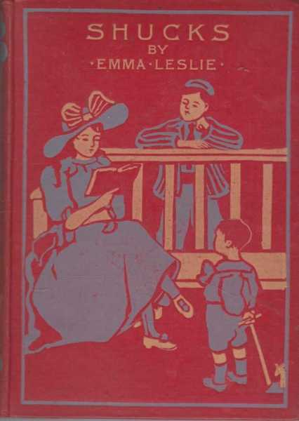 Shucks - A Story for Boys [Illustrated] [c1901], Emma Leslie