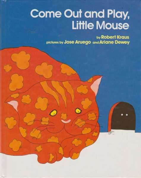 Come Out and Play, Little Mouse, Robert Kraus