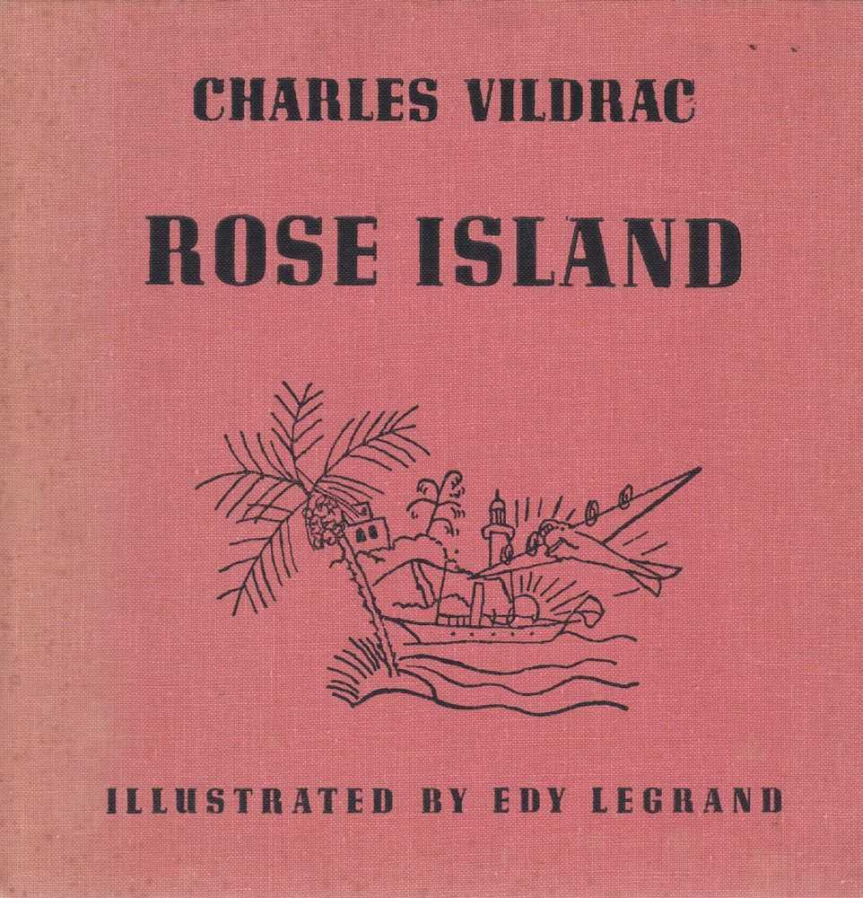 Rose Island, Charles Vildrac