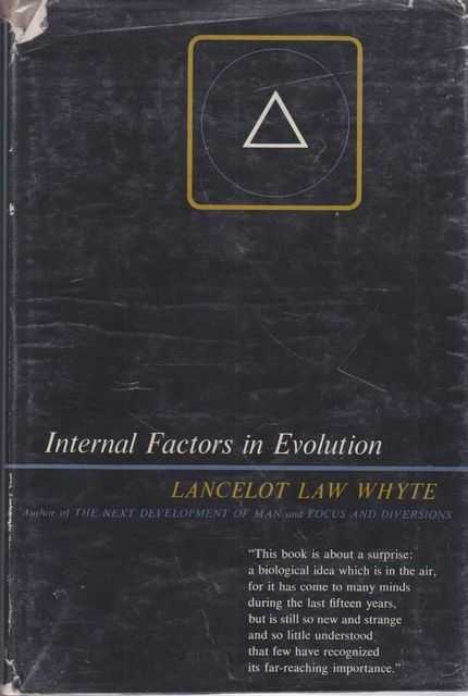Internal Factors In Evolution, Lancelot Law Whyte