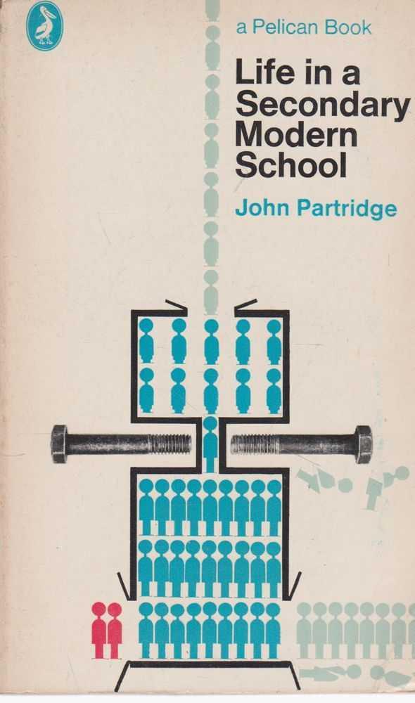Life In A Secondary Modern School, John Partridge