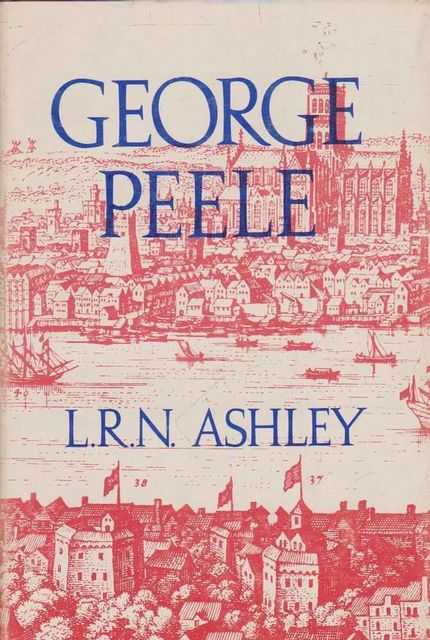 George Peele, L.R.N. Ashley