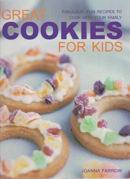 Great Cookies For Kids, Joanna Farrow