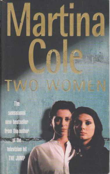 Two Women, Martina Cole