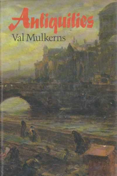 Antiquities, Val Mulkerns