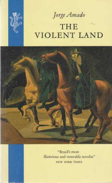 The Violent Land, Jorge Amado
