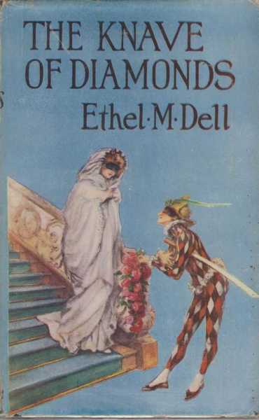 The Knave of Diamonds, Ethel M. Dell