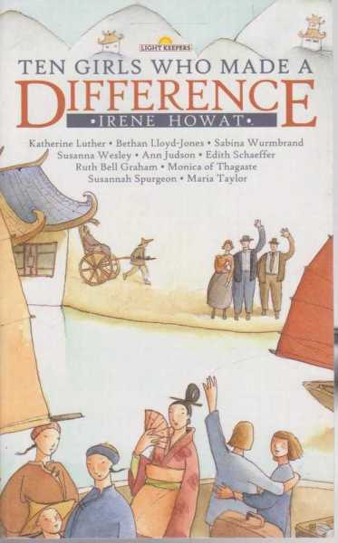 Ten Girls Who Made A Difference, Irene Howat