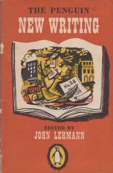 The Penguin New Writing #38, John Lehmann [Editor]