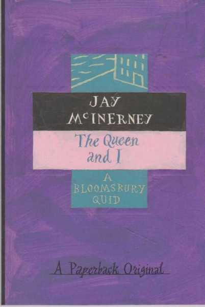 The Queen and I, Jay McInerney