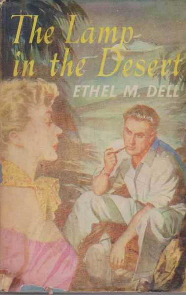 The Law in the Desert, Ethel M. Dell