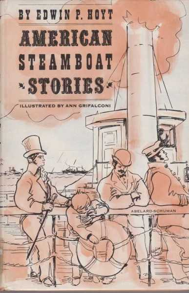 American Steamboat Stories, Edwin P Hoyt