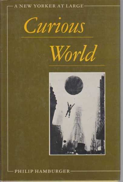 Image for Curious World - A New Yorker At Large