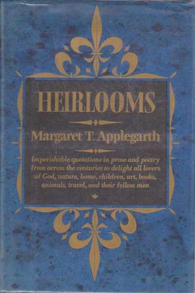 Heirlooms, Margaret T. Applegarth