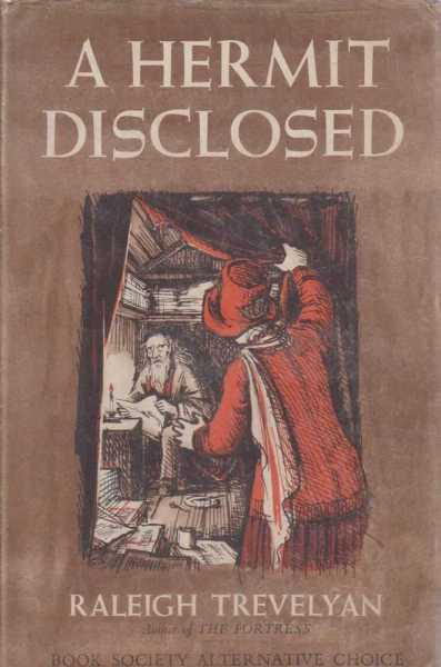A Hermit Disclosed, Raleigh Trevelyan