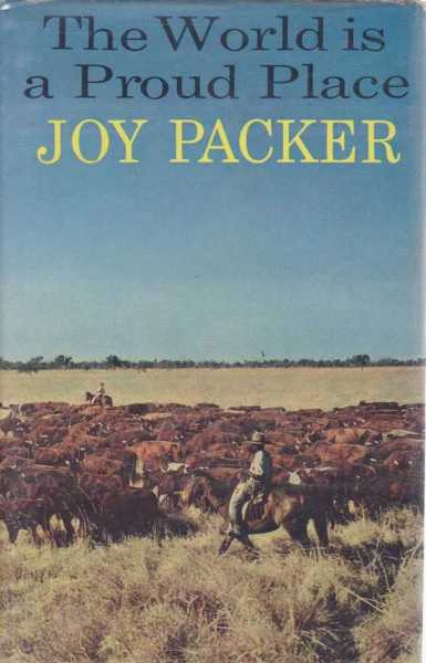 The World Is A Proud Place, Joy Packer