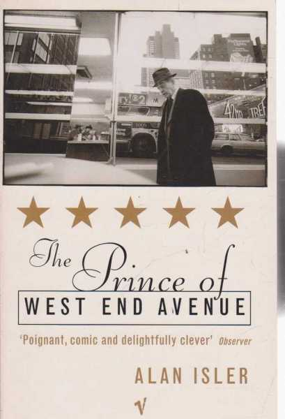 The Prince Of West End Avenue, Alan Isler