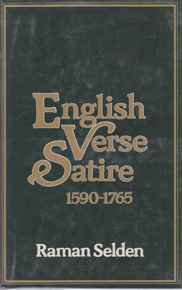 English Verse Satire 1590-1765, Raman Seldon