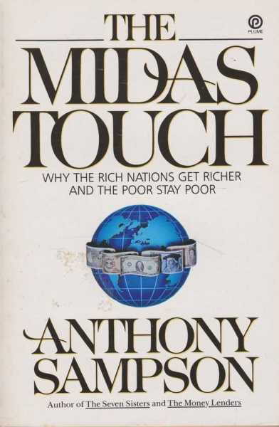 The Midas Touch, Anthony Sampson