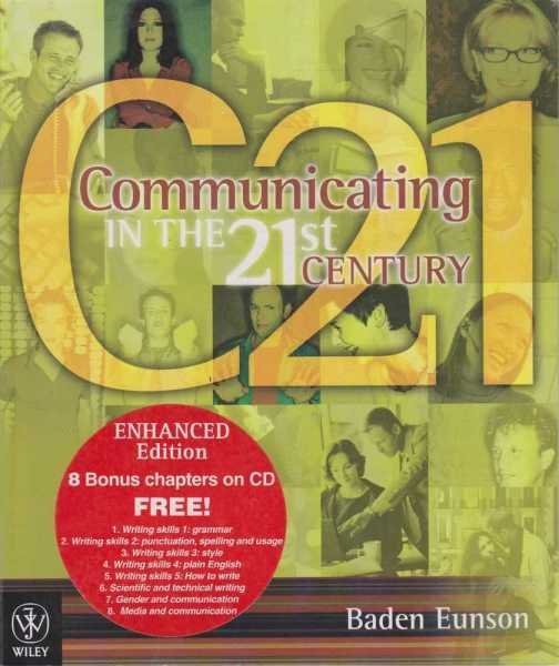 C21 - Communicating in the 21st Century - Includes Brand New CD, Baden Eunson