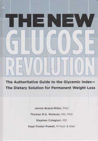 The New Glucose Revolution, Jennie Brand-Miller et al