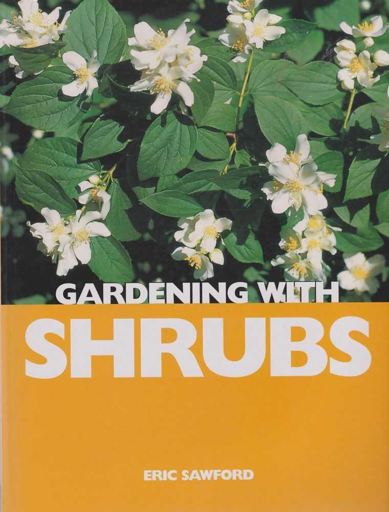 Gardening With Shrubs, Eric Sawford