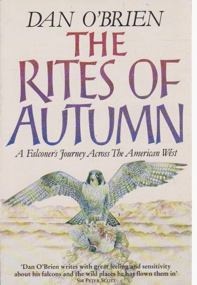 The Rites of Autumn, Dan O'Brien